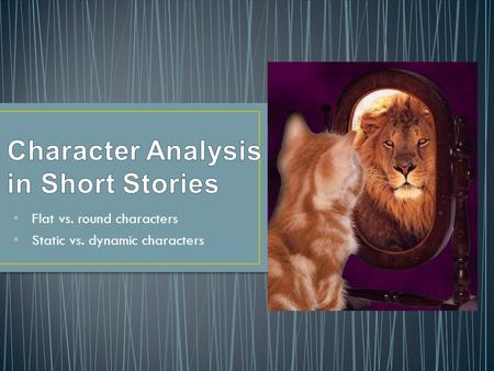 Character Analysis in Short Stories