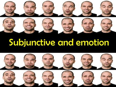 Subjunctive and emotion