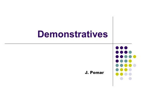 Demonstratives J. Pomar.