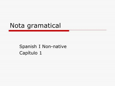 Spanish I Non-native Capítulo 1