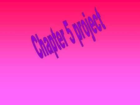 Chapter 5 project.