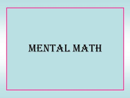 Divisibility Rules and Mental Math - ppt video online download