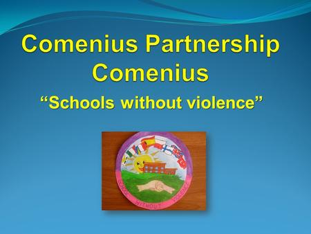 Schools without violence. Secondary School Gregory Russo School year 2010/2012.