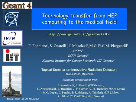 Technology transfer from HEP computing to the medical field