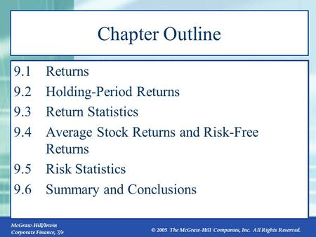 Chapter Outline 9.1 Returns 9.2 Holding-Period Returns