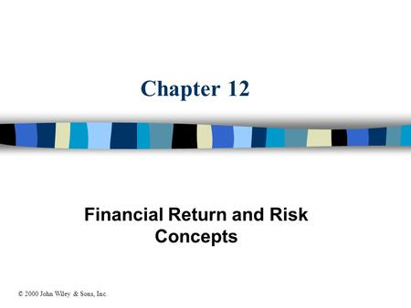 Financial Return and Risk Concepts