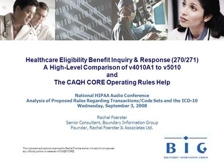 Healthcare Eligibility Benefit Inquiry & Response (270/271) A High-Level Comparison of v4010A1 to v5010 and The CAQH CORE Operating Rules Help National.