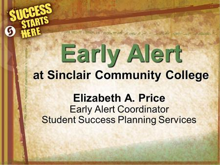 Early Alert at Sinclair Community College