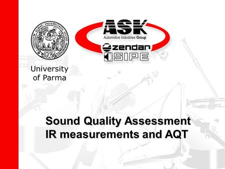 Sound Quality Assessment IR measurements and AQT