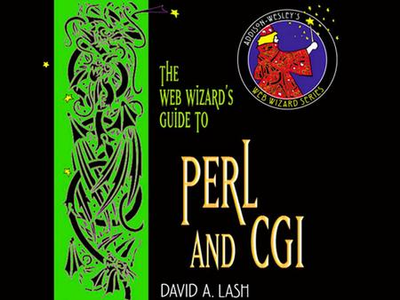 1 Copyright © 2002 Pearson Education, Inc.. 2 Chapter 1 Introduction to Perl and CGI.