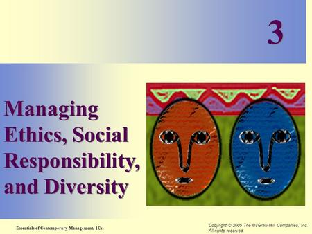 3 Managing Ethics, Social Responsibility, and Diversity