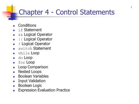 Chapter 4 - Control Statements