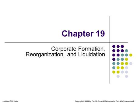 Corporate Formation, Reorganization, and Liquidation