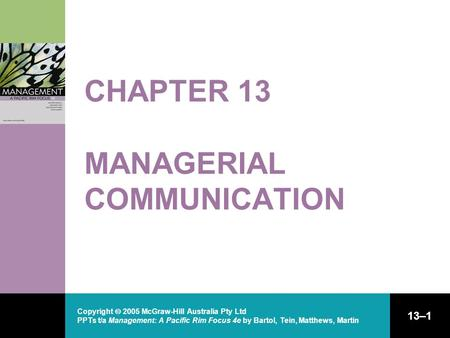 CHAPTER 13 MANAGERIAL COMMUNICATION