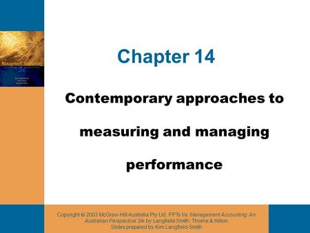 Contemporary approaches to measuring and managing performance