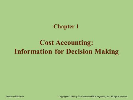 Cost Accounting: Information for Decision Making