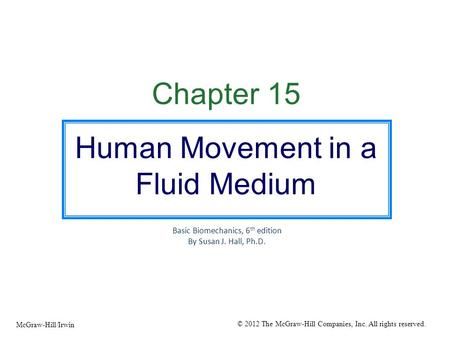 Human Movement in a Fluid Medium