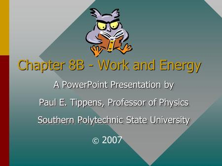 Chapter 8B - Work and Energy