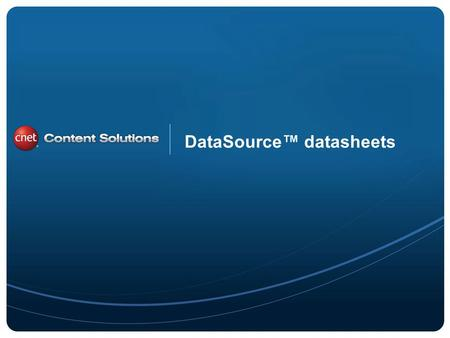 ©2011 CBS Interactive Inc. All rights reserved. DataSource datasheets.