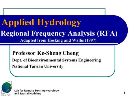 Professor Ke-Sheng Cheng Dept. of Bioenvironmental Systems Engineering