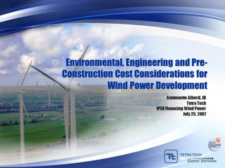 Anntonette Alberti, JD Tetra Tech IPED Financing Wind Power