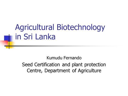 Agricultural Biotechnology in Sri Lanka