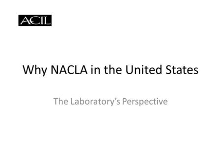Why NACLA in the United States The Laboratorys Perspective.