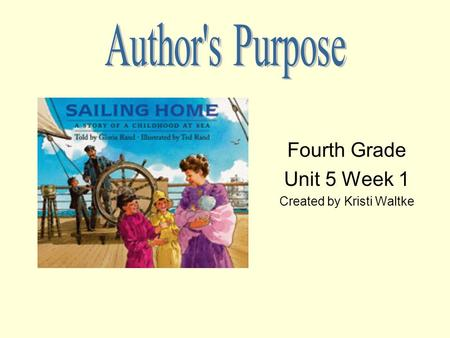 Fourth Grade Unit 5 Week 1 Created by Kristi Waltke.