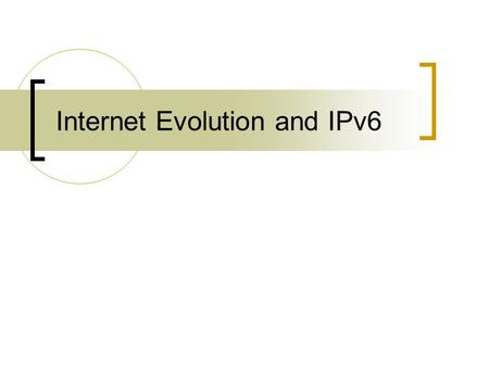 Internet Evolution and IPv6. IPv6 - the BGP view.
