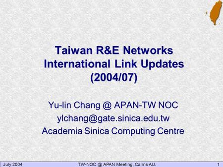 Taiwan R&E Networks International Link Updates (2004/07)