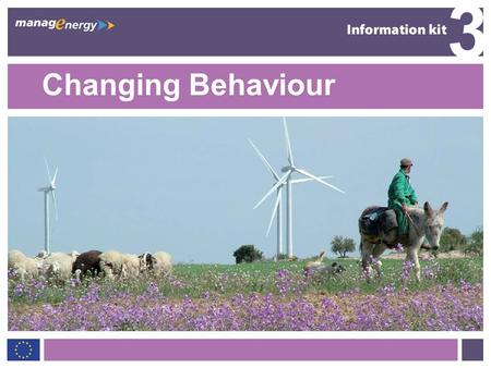 1 3 Changing Behaviour 3. 2 3 Introduction Cutting energy use vital to fighting climate change. Everybodys concern – energy impacts every aspect of our.