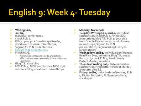 English 9: Week 4- Tuesday