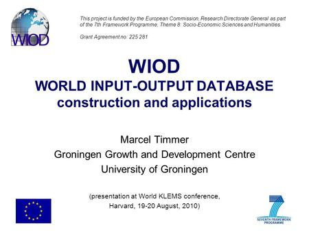 WIOD WORLD INPUT-OUTPUT DATABASE construction and applications