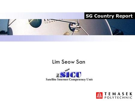 Lim Seow San SG Country Report. IPv6 1 FreeBSD 4.3 & 1 FreeBSD 4.5 Sg.ai3.net & sarima.ai3.net IPv6/Ipv4 benchmarking with USM (TC. Wan, CW Tan, Chin.