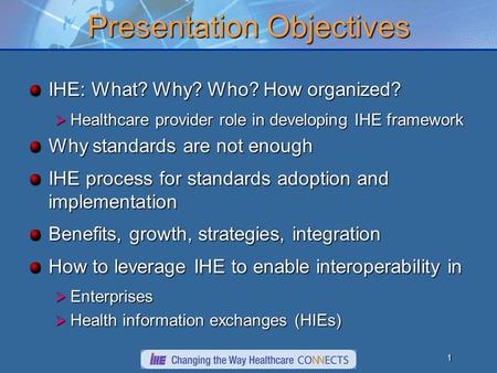 September, 2005What IHE Delivers Michael H. Zaroukian, MD, PhD, FACP Chief Medical Information Officer Associate Professor of Medicine Michigan State University.