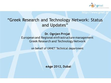 """Greek Research and Technology Network: Status and Updates"""