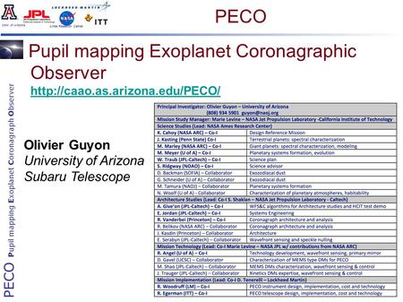 PECO Pupil mapping Exoplanet Coronagraph Observer Univ. of Arizona Ames Research Center Pupil mapping Exoplanet Coronagraphic Observer