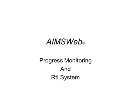 Progress Monitoring And RtI System