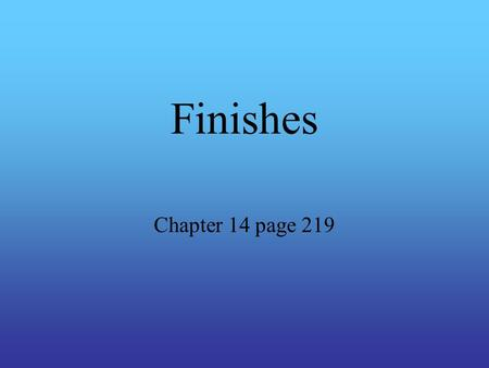 Finishes Chapter 14 page 219.