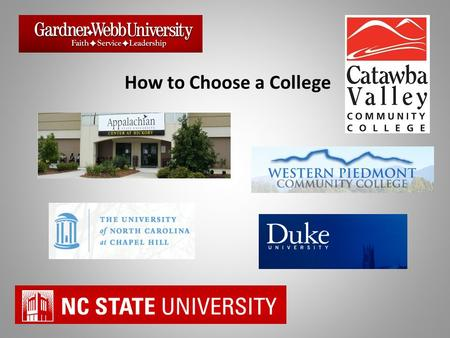 How to Choose a College. Curriculum Look for the schools that offer the right courses and have the right facilities for the kinds of studies you want.