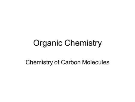 Chemistry of Carbon Molecules