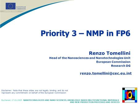 Priority 3 – NMP in FP6 Renzo Tomellini
