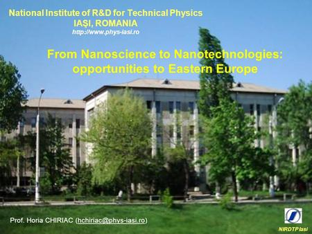 From Nanoscience to Nanotechnologies: opportunities to Eastern Europe