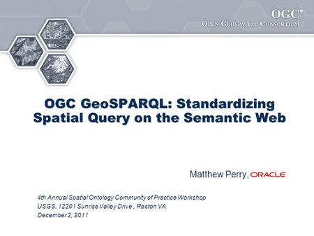 OGC GeoSPARQL: Standardizing Spatial Query on the Semantic Web