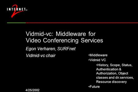 Vidmid-vc: Middleware for Video Conferencing Services