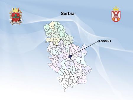 Serbia JAGODINA. Jagodina is situated in the central part of Serbia near Corridor 10, 140 km away from Belgrade and 100 km from Nis. 83000 inhabitants.