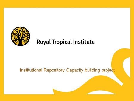 Institutional Repository Capacity building project.