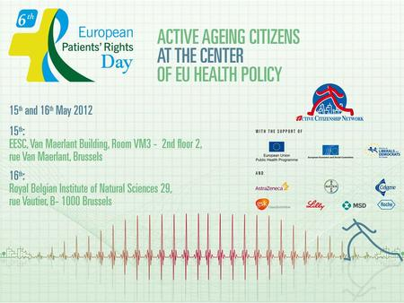 Elderly participation in European Health policy and Patients Rights Teresa Petrangolini ACN Director.