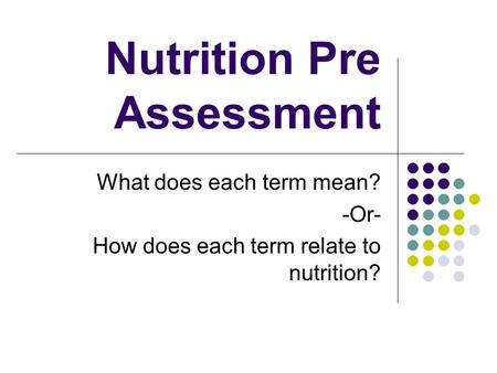 Nutrition Pre Assessment