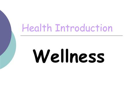 Health Introduction Wellness.
